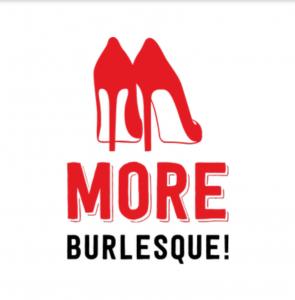 More Burlesque!